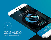 GOM AUDIO PLAYER APP DESIGN
