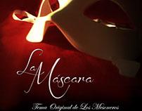 """Videoclip """"La Máscara"""""""