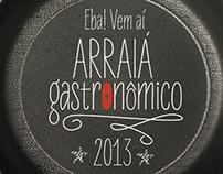 Arraiá Gastronômico 2013