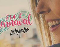 Ela É Carnaval - Lulu Mello