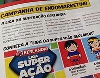 Liga SuperAção Berlanda - Endomarketing