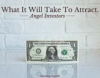 What's Needed To Attract Angel Investors | Matthew Gore