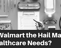 Is Walmart the Hail Mary Healthcare Needs?