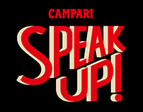 Speak up!- Hand lettering logo for Campari