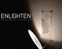 Enlighten - the perception of Islamic Art