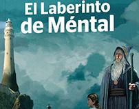 """Diseñor Editorial """"El Laberinto de Méntal"""""""