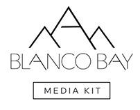 Blanco Bay Media Kit