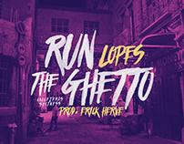 Lopes | Run The Ghetto