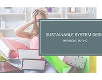 Sustainable System Design- Impulse Buying