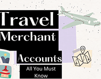 Every Detail of Travel Merchant Accounts