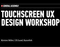 Touchscreen UX Design Workshop