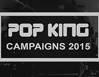 Pop King Campaigns