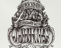 Everybody Loves Somebody with Cookies