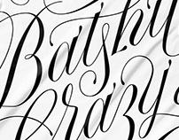 Batshit Crazy Script Lettering