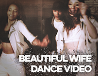 Beautiful Wife (Dance Film)