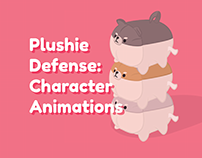 Plushie Defense: Character Animations