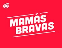 Mamás Bravas - Finalista El Ojo de Iberoamérica 2014