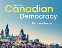 Canadian Democracy, 8th Edition