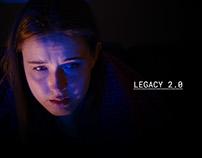 LEGACY 2.0: Short Film