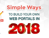 Simple Ways to Develop Your Own Web Portals in 2018