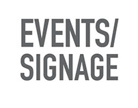 EVENTS/SIGNAGE