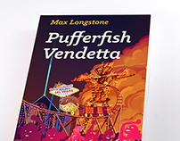 "Editorial Design. Cover Book: ""Pufferfish Vendetta"""