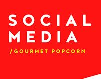 Gourmet Popcorn - Social Media
