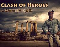 CLASH OF HEROES by Demetrios Katis