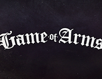 'GAME OF ARMS' SHOWPACKAGE
