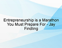 Entrepreneurship is a Marathon You Must Prepare For by