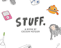 Stuff. A Book About Things In My House