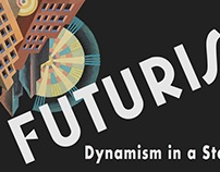 Futurism: Dynamism in a static world