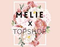 MELIE x TOPSHOP | Event