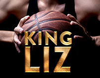 Key Art for 'King Liz'