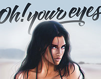 Oh!Your eyes