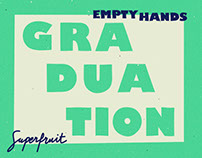 """Graduation"" Empty Hands Music"