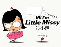 Character Illustration- Little Missy 冷小妹