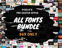 Pixelo's Pre-Easter Offer - All Fonts Bundle -702 Fonts