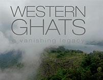 Western Ghats - A Vanishing Legacy
