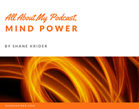 Mind Power: The Backstory Behind the Podcast