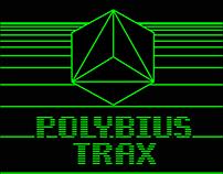 POLYBIUS TRAX videos