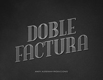 Doble Factura - Color Grading / Title Design