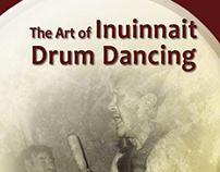 The Art of Inuinnait Drum Dancing