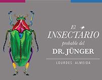 El Insectario probable del Dr. Jünger