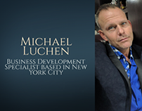 Michael Luchen Bio Video
