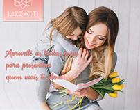 Dia das Mães @Lizzatti