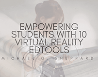 Empowering Students With 10 Virtual Reality EdTools
