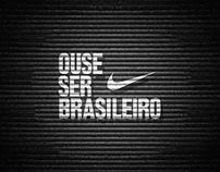 Nike - Ouse ser Brasileiro