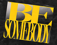 Be Somebody poster