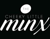 * { The Cheeky Little Minx } *